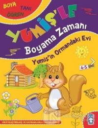 Yumiş'in Ormandaki Evi - Yumiş'le Boyama Zamanı Süleyman Özkonuk