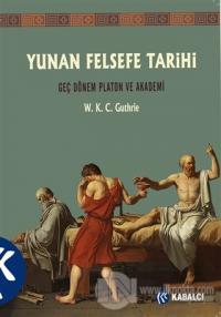 Yunan Felsefe Tarihi 5. Cilt W. K. C. Guthrie
