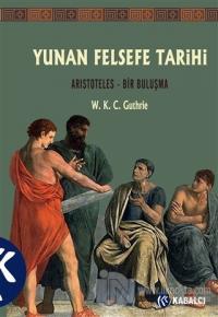 Yunan Felsefe Tarihi 6 W. K. C. Guthrie