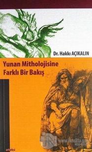 Yunan Mitholojisine Farklı Bir Bakış