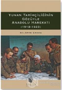 Yunan Tarihçiliğinin Gözüyle Anadolu Harekatı (1919-1923)