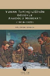 Yunan Tarihçiliğinin Gözüyle Anadolu Harekatı