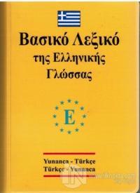 Yunanca - Türkçe ve Türkçe - Yunanca Standart Boy Sözlük