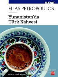 Yunanistan'da Türk Kahvesi