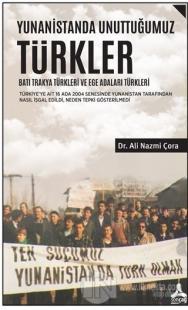 Yunanistanda Unuttuğumuz Türkler - Batı Trakya Türkleri ve Ege Adaları Türkleri