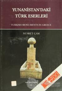Yunanistan'daki Türk Eserleri (Ciltli)
