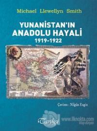 Yunanistan'ın Anadolu Hayali 1919-1922