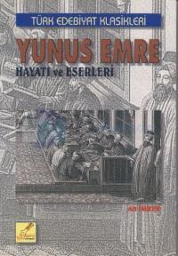 Yunus Emre Hayatı ve Eserleri