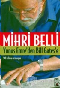 Yunus Emre'den Bill Gates'e 90 Yılına Armağan