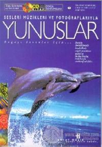 Yunuslar Doğa Senfonileri Sesleri Müzikleri ve Fotoğraflarıyla (Kitap+CD) (Ciltli)