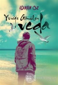 Yüreğe Gömülen Veda