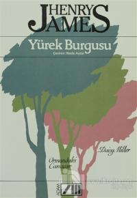 Yürek Burgusu Ormandaki Canavar / Daisy Miller