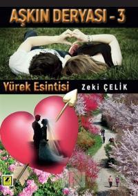 Yürek Esintisi - Aşkın Deryası 3