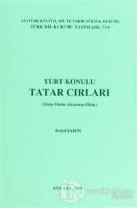 Yurt Konulu Tatar Cırları