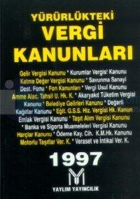 Yürürlükteki Vergi Kanunları 1997