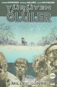 Yürüyen Ölüler Bölüm 2 : Miller Sonra