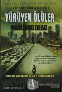 Yürüyen Ölüler - Ölüp Ölüp Dirileceksiniz (Ciltli)