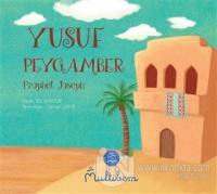 Yusuf Peygamber - Prophet Joseph