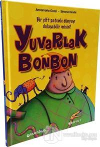 Yuvarlak Bonbon (Ciltli)