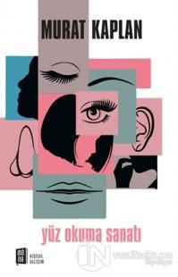Yüz Okuma Sanatı