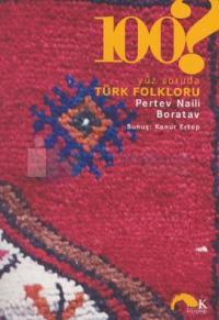 Yüz Soruda Türk Folklorü