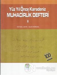 Yüz Yıl Önce Karadeniz Muhacirlik Defteri 2