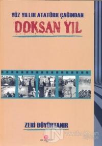 Yüz Yıllık Atatürk Çağından Doksan Yıl %25 indirimli Zeki Büyüktanır