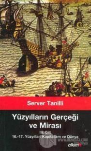 Yüzyılların Gerçeği ve Mirası 3. Cilt