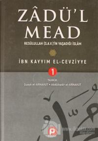 Zadü'l Mead 1.Cilt (Ciltli) İbn Kayyım el-Cevziyye