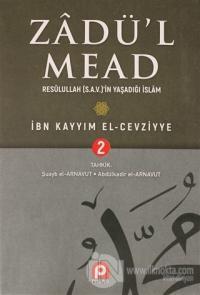 Zadü'l Mead 2.Cilt (Ciltli) İbn Kayyım el-Cevziyye