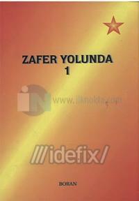 Zafer Yolunda - 1