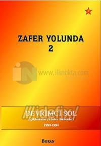 Zafer Yolunda - 2