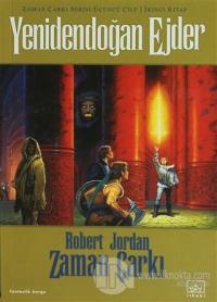Zaman Çarkı 3. Cilt: Yenidendoğan Ejder 2. Kitap