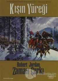 Zaman Çarkı 9. Cilt: Kışın Yüreği 1. Kitap