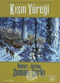 Zaman Çarkı 9. Cilt: Kışın Yüreği Zaman 2. Kitap