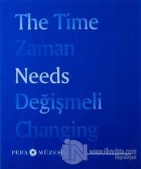 Zaman Değişmeli - The Time Needs Changing (Ciltli) %15 indirimli Cao F