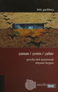 Zaman / Zemin / Zuhur