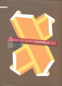 Zamana Not Düşen Tasarımlar-Fotoğraflar-Haberler 2011 (3 Kitap)