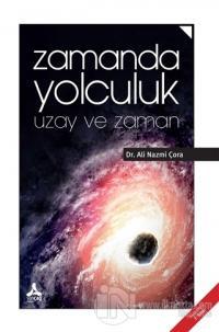 Zamanda Yolculuk Ali Nazmi Çora