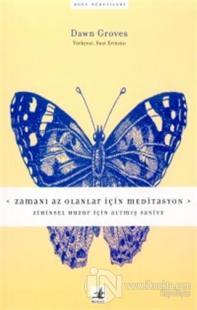 Zamanı Az Olanlar için Meditasyon Zihinsel Huzur için Altmış Saniye
