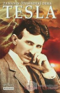 Zamanın Ötesindeki Deha Tesla %10 indirimli Margaret Cheney