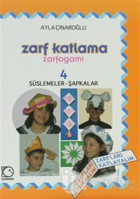 Zarf Katlama Zarfogami : 4