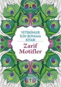 Zarif Motifler - Yetişkinler İçin Boyama Kitabı Billy Waqar