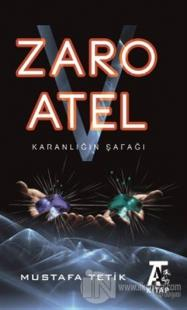Zaro V Atel - Karanlığın Şafağı