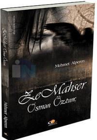 Ze Mahşer - Osman Öztunç