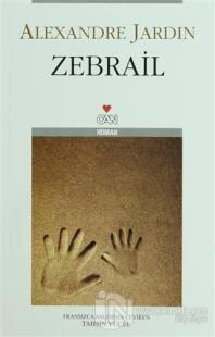 Zebrail %25 indirimli Alexandre Jardin