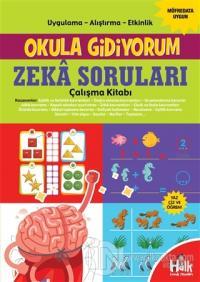 Zeka Soruları Çalışma Kitabı - Okula Gidiyorum