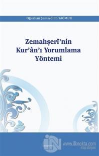 Zemahşeri'nin Kur'an'ı Yorumlama Yöntemi