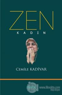 Zen : Kadın