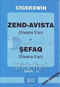 Zend-Avısta (Diwana 5'an) - Şefaq (Diwana 6'an)